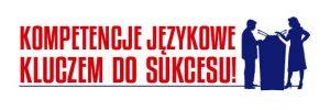 Kompetencje językowe kluczem do sukcesu!